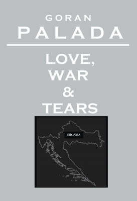 Love, War and Tears
