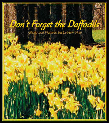 Don't Forget the Daffodils