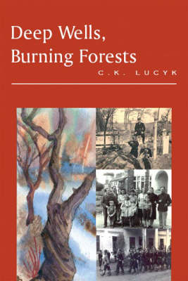 Deep Wells, Burning Forests