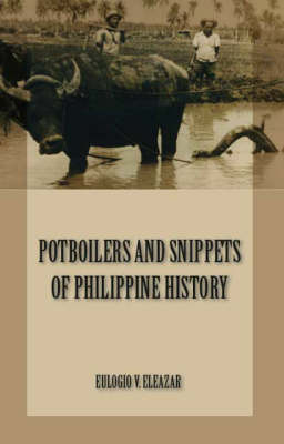 Potboilers and Snippets of Philippine History