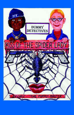 Dummy Detective: Kiss of the Spider Lady