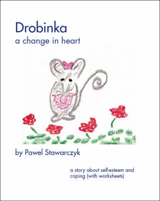Drobinka: A Change in Heart