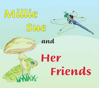 Millie Sue and Her Friends