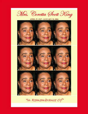 Mrs. Coretta Scott King: In Remembrance of