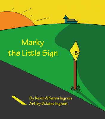 Marky the Little Sign