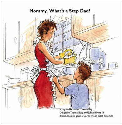 Mommy, What's a Step Dad?