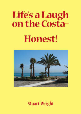 Life's a Laugh on the Costa, Honest!