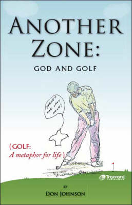 Another Zone: God and Golf
