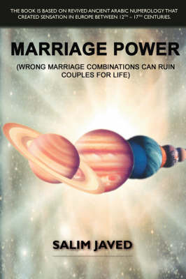 Marriage Power: Wrong Marriage Combinations Can Ruin Couples for Life