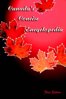 Canada's Concise Encyclopedia