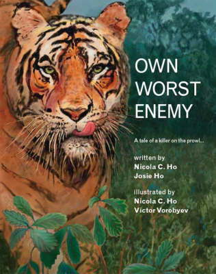 Own Worst Enemy: A Tale of a Killer on the Prowl...