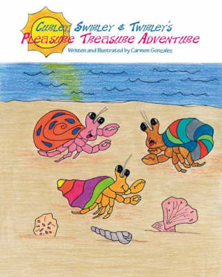 Curley, Swirley and Twirley's Pleasure Treasure Adventure