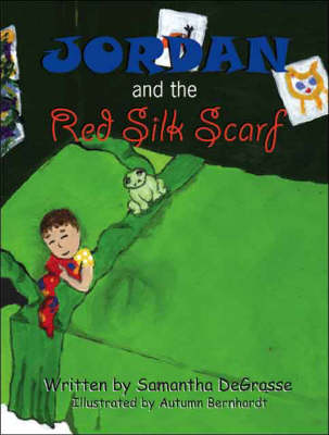 Jordan and the Red Silk Scarf