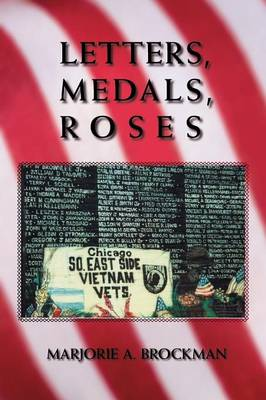 Letters, Medals, Roses