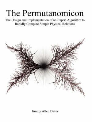 The Permutanomicon: The Design and Implementation of an Expert Algorithm to Rapidly Compute Simple Physical Relations