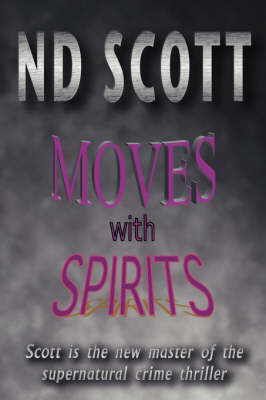 Moves with Spirits
