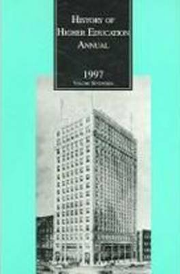 History of Higher Education Annual: 1997