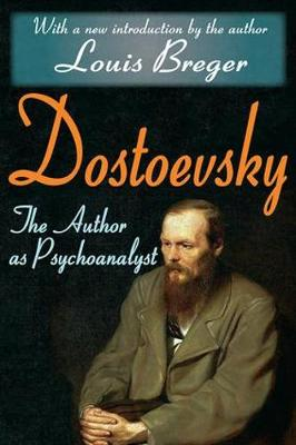 Dostoevsky: The Author as Psychoanalyst