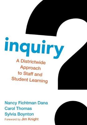 Inquiry: A Districtwide Approach to Staff and Student Learning