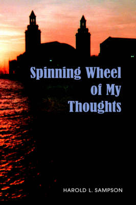 Spinning Wheel of My Thoughts