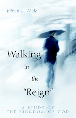 """Walking in the """"Reign"""""""