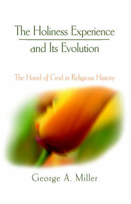 The Holiness Experience and Its Evolution