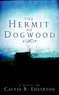 The Hermit of Dogwood