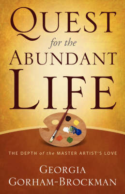 Quest for the Abundant Life