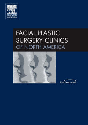 Auricular Surgery: Aesthetic and Reconstructive, an Issue of Facial Plastic Surgery Clinics