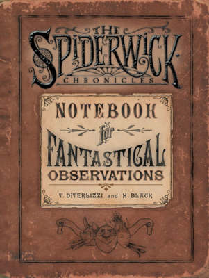 Spiderwick's Notebook for Fantastical Observations