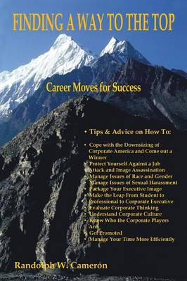 Finding A Way to the Top: Career Moves for the Minority Manager