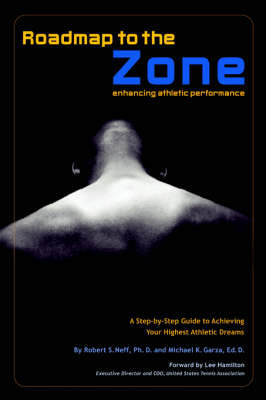Roadmap to the Zone: Enhancing Athletic Performance