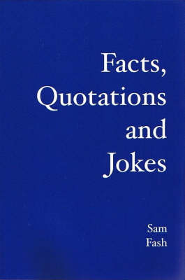 Facts, Qutotations and Jokes