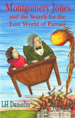 Montgomery Jones and the Search for the Lost World of Fantasy