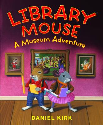 Library Mouse:A Museum Adventure
