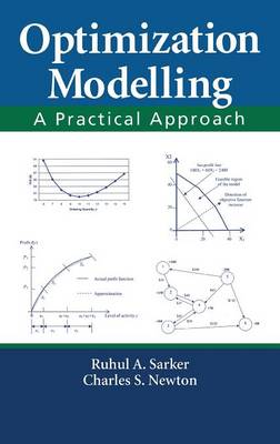 Optimization Modelling: A Practical Approach