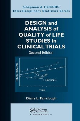 Design and Analysis of Quality of Life Studies in Clinical Trials, Second Edition