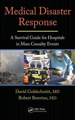 Medical Disaster Response: A Survival Guide for Hospitals in Mass Casualty Events