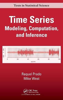 Time Series: Modeling, Computation, and Inference