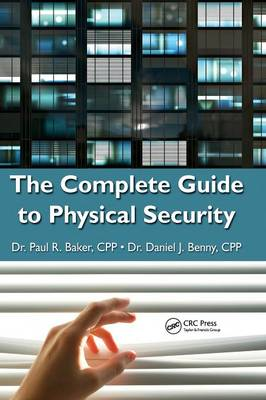 The Complete Guide to Physical Security