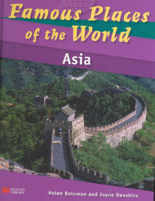 Famous Places of the World Asia Macmillan Library