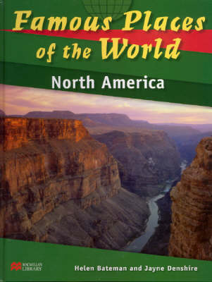 Famous Places of the World North America Macmillan Library