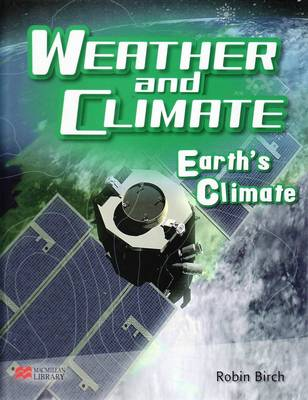 Weather and Climate Earth's Climate Macmillan Library