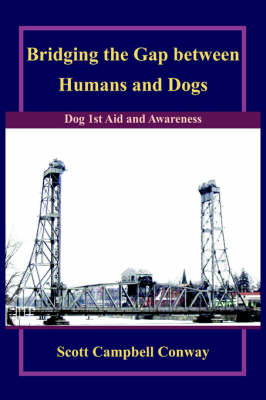 Bridging the Gap Between Humans and Dogs: Dog 1st Aid and Awareness