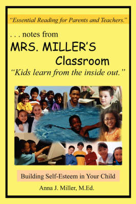 ..Notes from MRS. MILLER's Classroom: Building Self-Esteem in Your Child