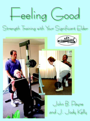 Feeling Good: Strength Training with Your Significant Elder