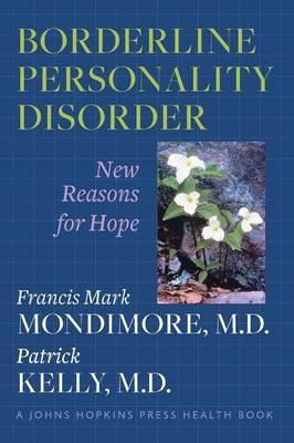 Borderline Personality Disorder: New Reasons for Hope