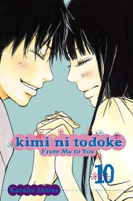 Kimi ni Todoke: From Me to You, Vol. 10