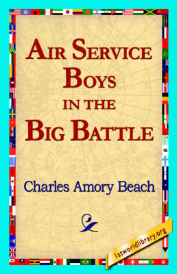 Air Service Boys in the Big Battle