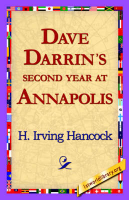 Dave Darrin's Second Year at Annapolis